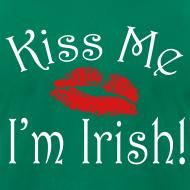 Design ~ Unisex/Men's Kiss Me I'm Irish T-Shirt