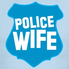 POLICE BADGE wife wive married to cops T-Shirts