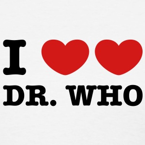I Love Love Dr Who Women's T-Shirts - Women's T-Shirt