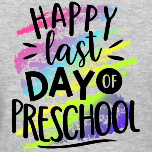 Happy Last Day Preschool