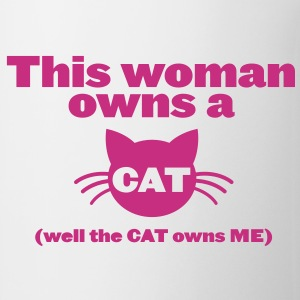 THIS WOMAN OWNS A CAT (well, the cat owns me!) Bottles & Mugs - Coffee/Tea Mug