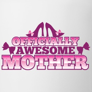 OFFICIALLY AWESOME MOTHER with shoes bows cute! Bottles & Mugs - Coffee/Tea Mug