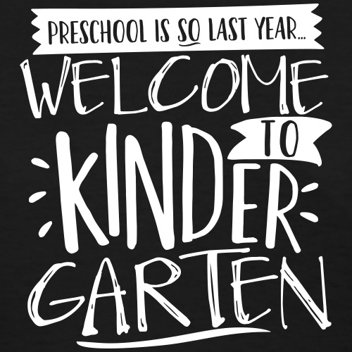 Welcome to Kindergarten Funny