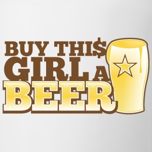 BUY THIS GIRL A BEER! pint glass bought buying Bottles & Mugs - Coffee/Tea Mug