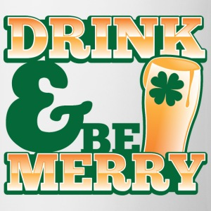 DRINK & and BE MERRY! cute pint ST PATRICKS DAY  Bottles & Mugs - Coffee/Tea Mug