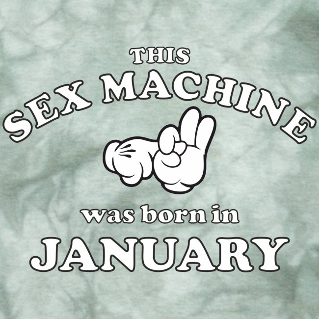 This Sex Machine Was Born In January