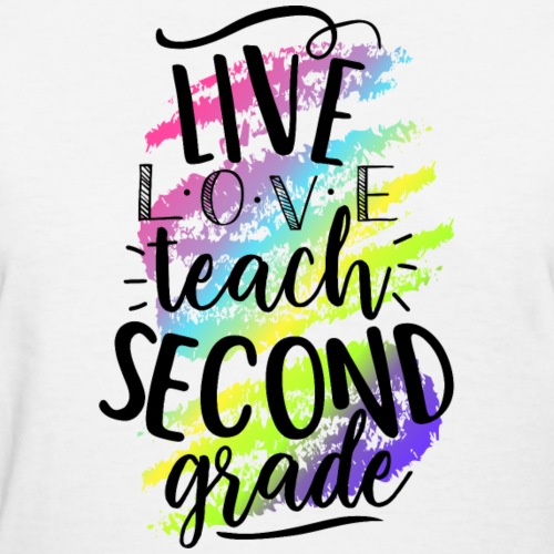 Live Love Teach Second Grade