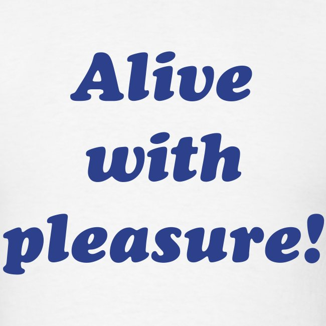 'Alive with pleasure!' shirt worn by Lil Uzi Vert in 'That's a Rack!'