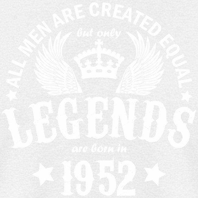 Legends are Born in 1952