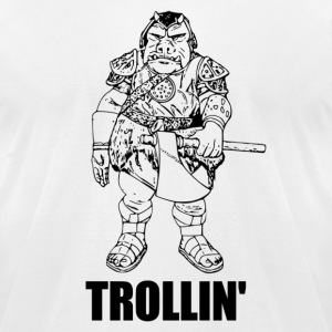 Trollin' - Men's T-Shirt by American Apparel