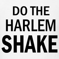 Design ~ Harlem Shake T Shirt
