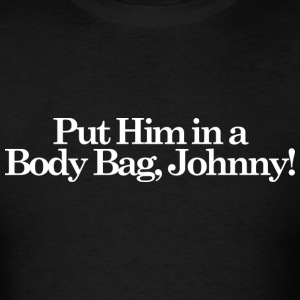 Karate Kid - Put Him In a Body Bag - Men's T-Shirt