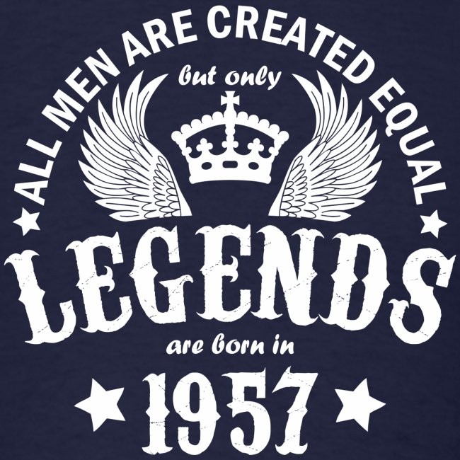 Legends are Born in 1957
