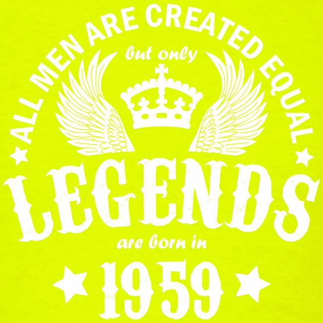 Legends are Born in 1959