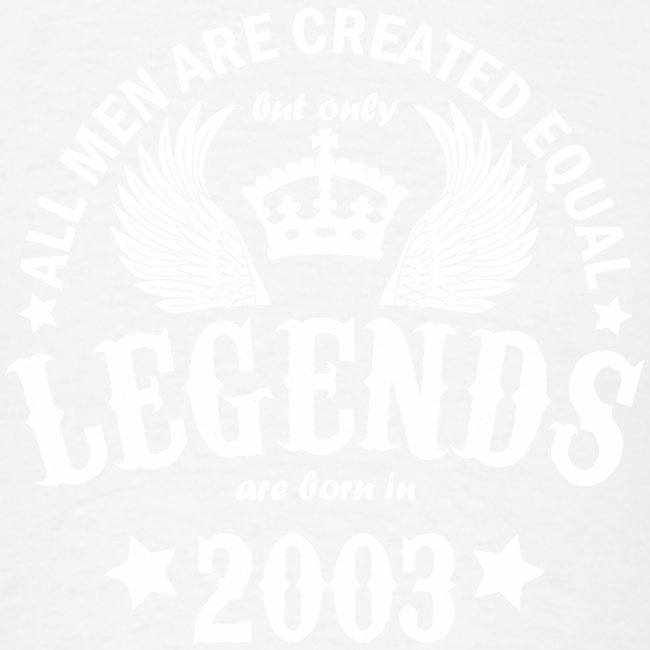 Legends are Born in 2003