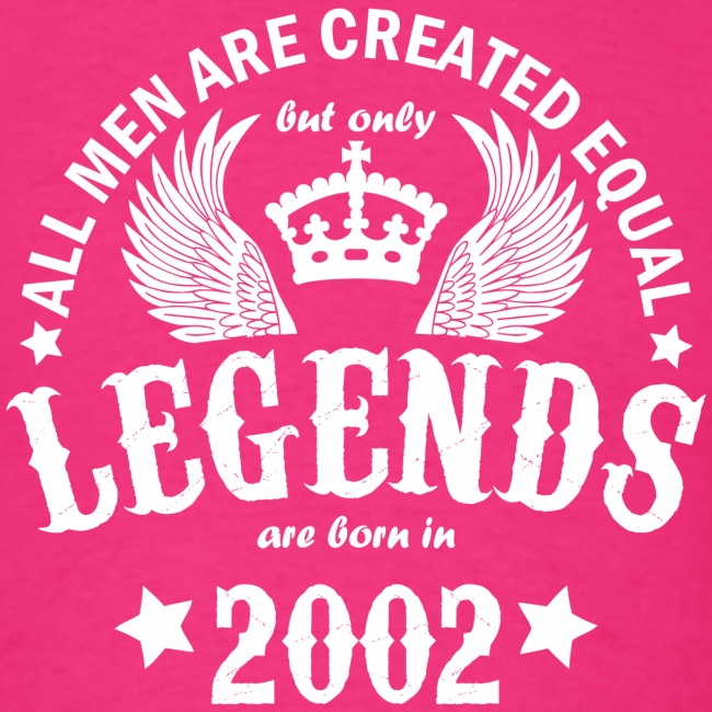 Legends are Born in 2002