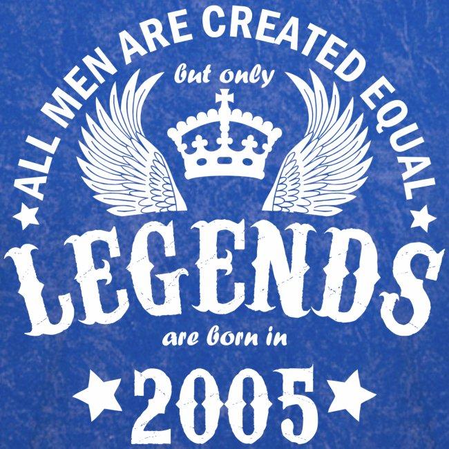 Legends are Born in 2005