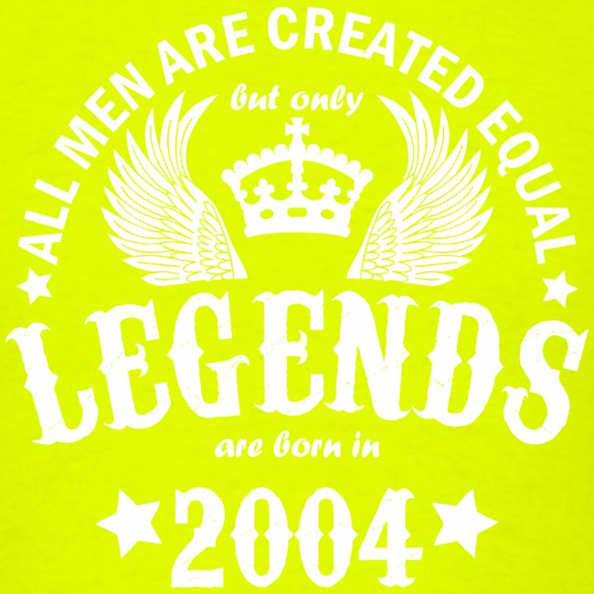 Legends are Born in 2004