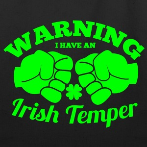 WARNING I have an IRISH TEMPER with boxing fists Bags  - Eco-Friendly Cotton Tote
