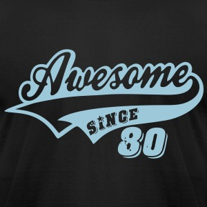 Awesome Since 1980 T-Shirts - Men's T-Shirt by American Apparel