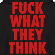 Design ~ F**K What They Think