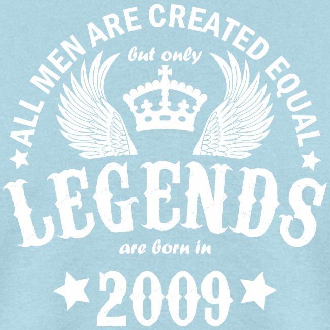 Legends are Born in 2009