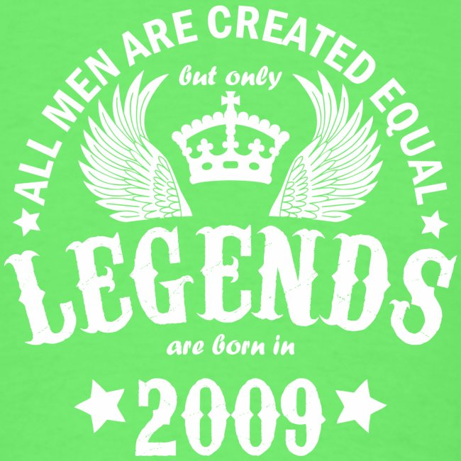 Legends are Born in 2009