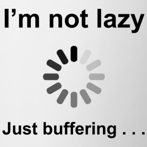 I'm Not Lazy - Just Buffering (Black) Bottles & Mu - Coffee/Tea Mug