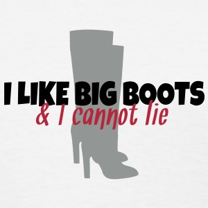 I Like Big Boots and I Cannot Lie Women's T-Shirts - Women's T-Shirt