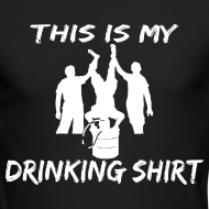 Design ~ This is my Drinking Shirt Long Sleeve T Shirt