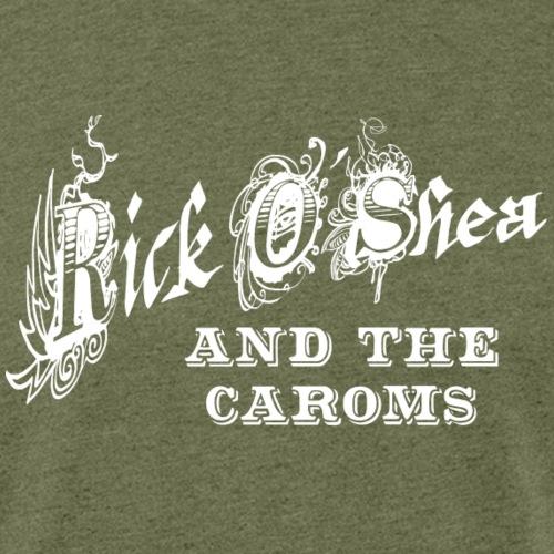 Rick O'Shea and the Caroms