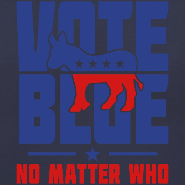Vote Blue No Matter Who Womens V-Neck T-shirt