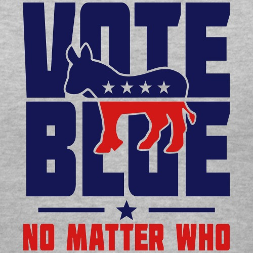 Vote Blue No Matter Who