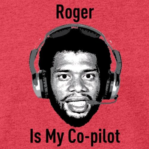 Roger is My Copilot