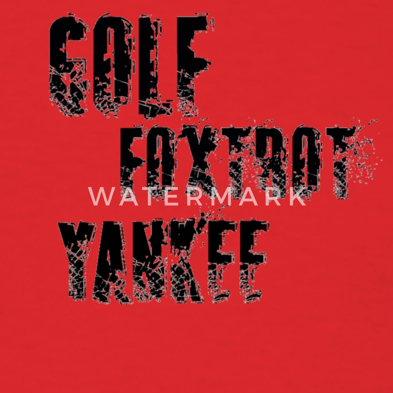 Golf Foxtrot Yankee (GFY) t-shirt - Men's T-Shirt