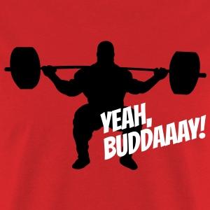 Yeah, Buddaaay!