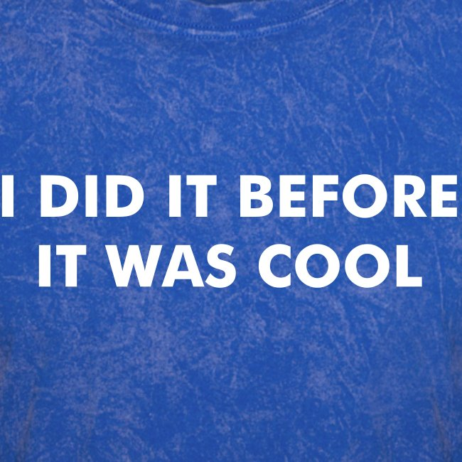 I Did It Before It Was Cool t-shirt Royce Gracie