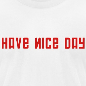 FPS Russia Have Nice Day MP T-Shirts - Men's T-Shirt by American Apparel