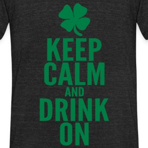 Keep Calm and Drink On T-Shirts - Unisex Tri-Blend T-Shirt by American Apparel