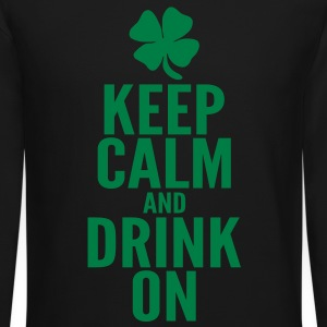 Keep Calm and Drink On Long Sleeve Shirts - Crewneck Sweatshirt