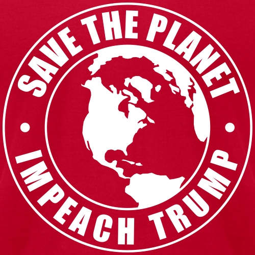 Impeach Trump Save The Planet