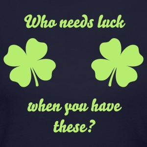 Who needs luck? - Women's Long Sleeve Jersey T-Shirt