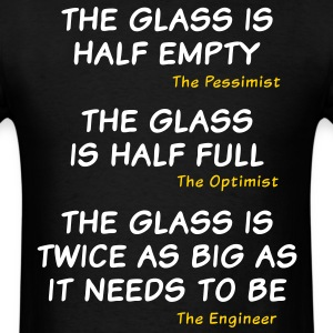 The glass is too big - Men's T-Shirt