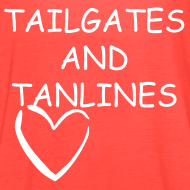 Design ~ tailgates and tanlines tee