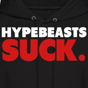 Hypebeasts Suck Shirt Hoodies - Men's Hoodie