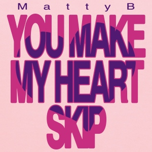 Matty B You Make My Heart Skip mp Sweatshirts - Kids' Hoodie