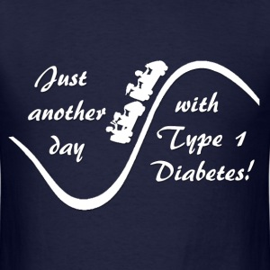 Just Another Day With Type 1 Diabetes - White T-Shirts - Men's T-Shirt