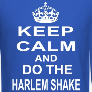 keep calm and do the harlem shake Long Sleeve Shir - Crewneck Sweatshirt