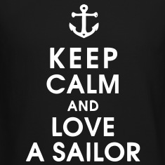 Keep Calm and Love A Sailor Long Sleeve Shirts