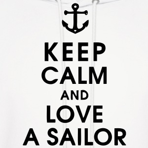 Keep Calm and Love A Sailor Hoodies - Men's Hoodie